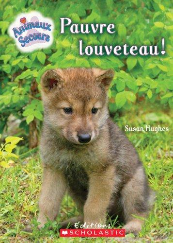 9780545985284: Pauvre Louveteau!