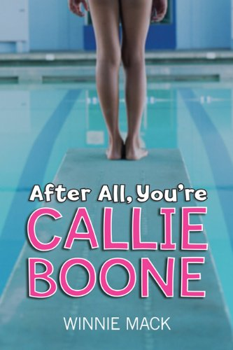 9780545986236: After All, You're Callie Boone