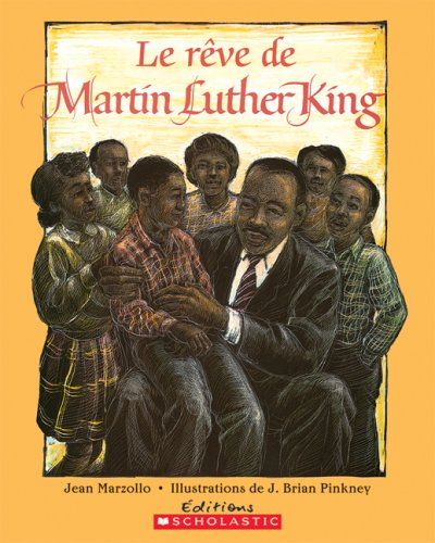 9780545987011: Le Rêve de Martin Luther King, Le