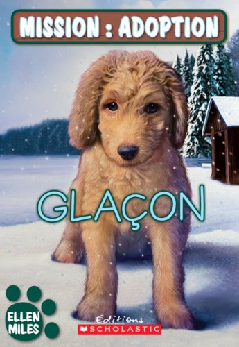 9780545987127: Glacon (Mission: Adoption) (French Edition)