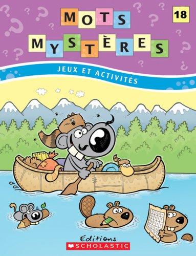 9780545987141 - JULIE*PELLETIER, DOMINIQUE LAVOIE: Mots mystères #18 - Livre