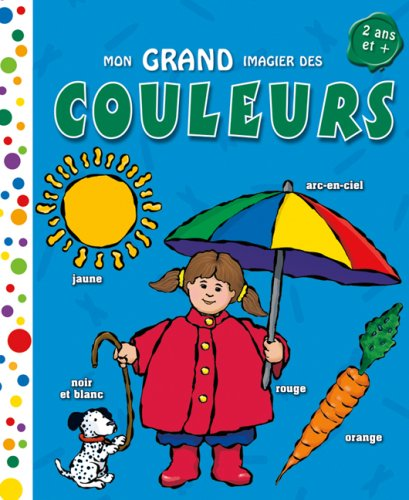 9780545987356: Mon Grand Imagier Des Couleurs (French Edition)