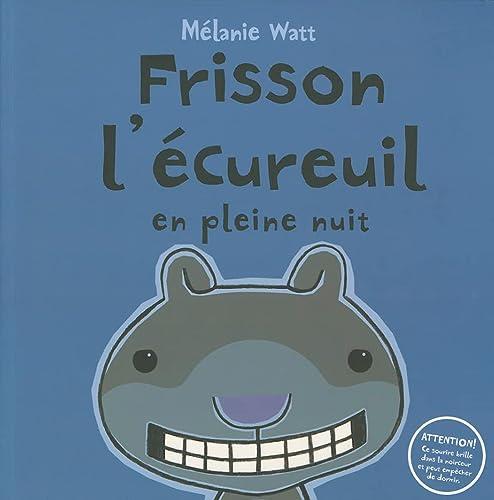 9780545987455: Frisson L'Ecureuil En Pleine Nuit (French Edition)