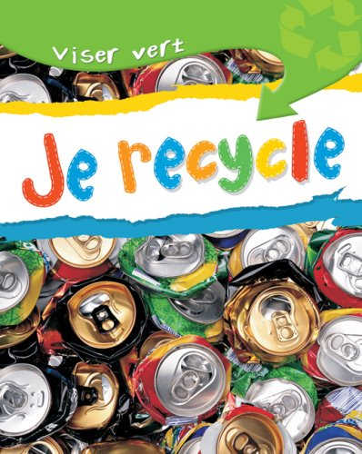 9780545987547: Je Recycle (Viser Vert) (English and French Edition)