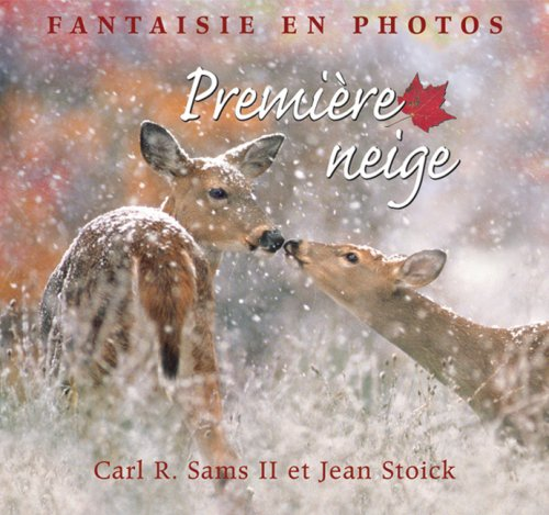 Premiere Neige (Fantaisie En Photos) (French Edition): Carl R. Sams II