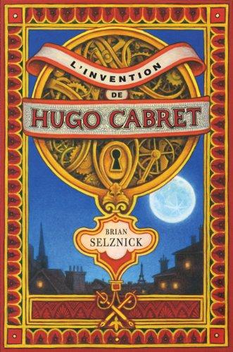 9780545988162: L'Invention de Hugo Cabret = The Invention of Hugo Cabret