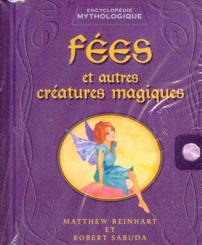 9780545988346: Fees Et Autres Creatures Magiques: Encyclopedie Mythologique (French Edition)