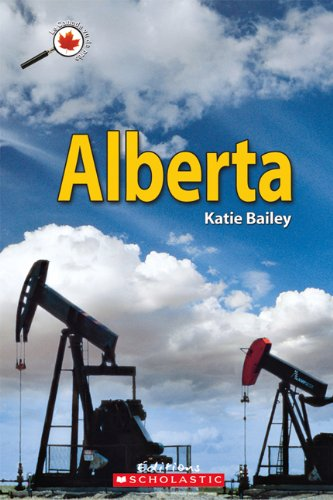 Alberta (Canada Vu de Pres) (English and French Edition): Katie Bailey
