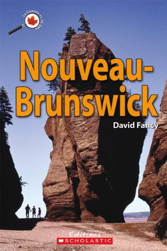 9780545989206: Nouveau-Brunswick (Canada Vu de Pres) (English and French Edition)
