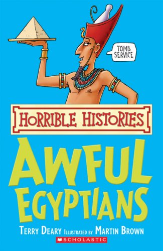 9780545989640: Awful Egyptians (Horrible Histories)