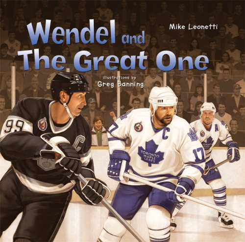 Wendel and The Great One: Leonetti, Mike