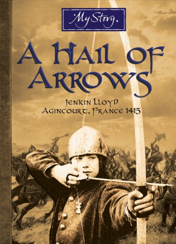 9780545990400: A Hail of Arrows: Jenkin Lloyd Agincourt France 1415)