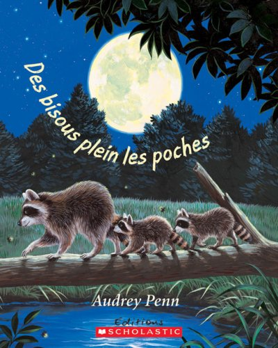 9780545991148: Des Bisous Plein Les Poches (English and French Edition)