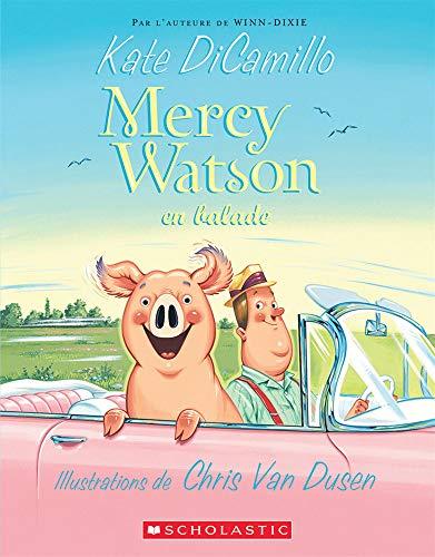 9780545991179: Mercy Watson En Ballade (French Edition)