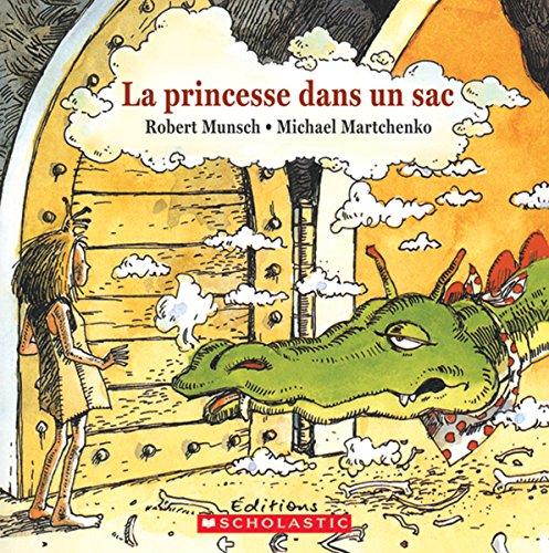 9780545991186: La Princesse Dans un Sac = Paper Bag Princess