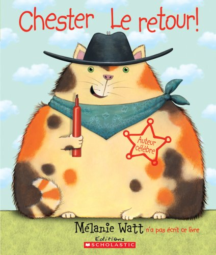 9780545991476: Chester - Le Retour! (French Edition)