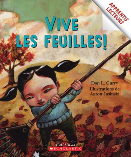 9780545991506: Vive Les Feuilles! (Apprentis Lecteurs) (English and French Edition)