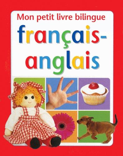9780545991513: Mon Petit Livre Bilingue Fran?ais-Anglais (French Edition)