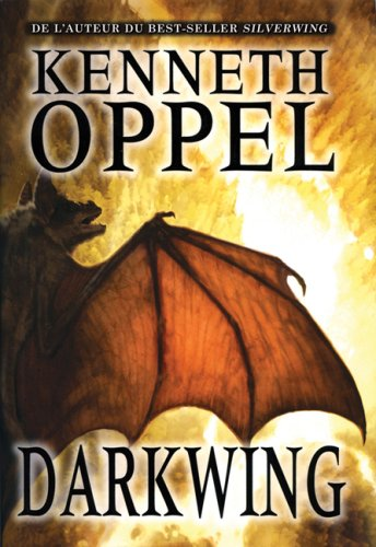 9780545992114: Darkwing (Silverwing (Hardcover)) (English and French Edition)