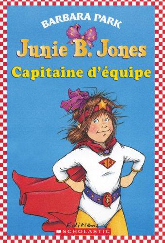 9780545992930: Junie B. Jones Capitaine d'équipe