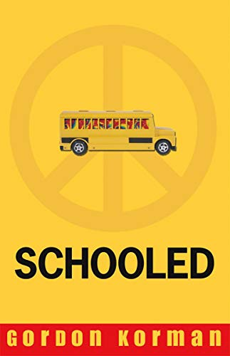 Schooled: Gordon Korman