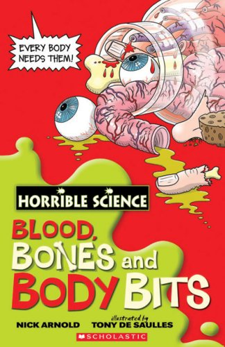 9780545993241: Horrible Science: Blood, Bones and Body Bits