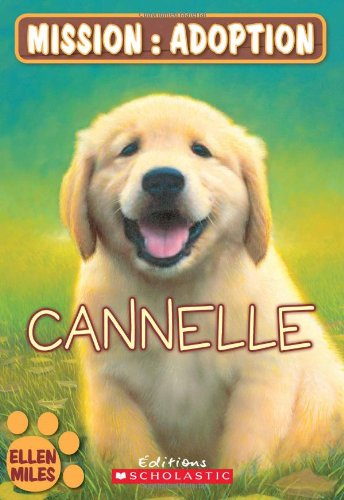 9780545995177: Cannelle (Mission: Adoption) (French Edition)