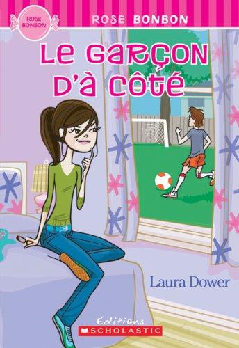 Le Garcon D'a Cote (Rose Bonbon) (French: Laura Dower