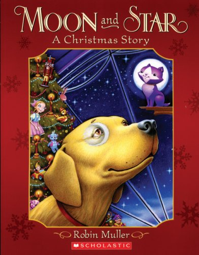 9780545996303: Moon and Star: A Christmas Story