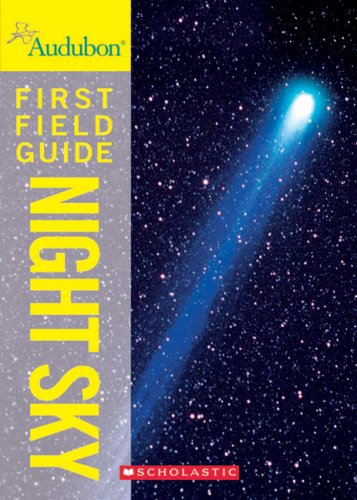 9780545996884: Audubon First Field Guide: Night Sky