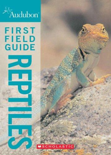 9780545996952: Audubon First Field Guide: Reptiles