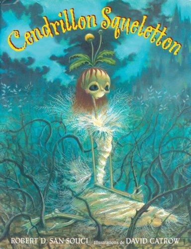 9780545998109: Cendrillon Squeletton (Album Illustre) (French Edition)