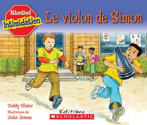 Le Violon De Simon: Teddy Slater
