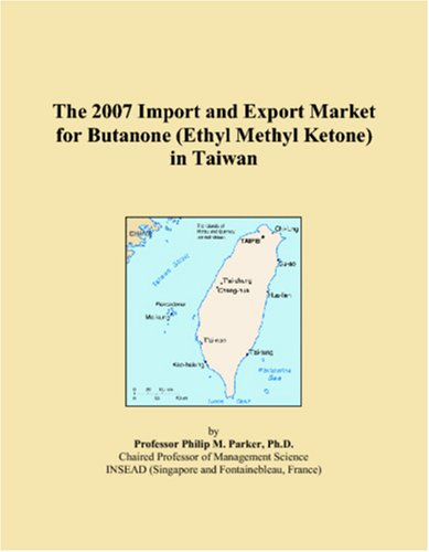 The 2007 Import and Export Market for: Philip M. Parker,