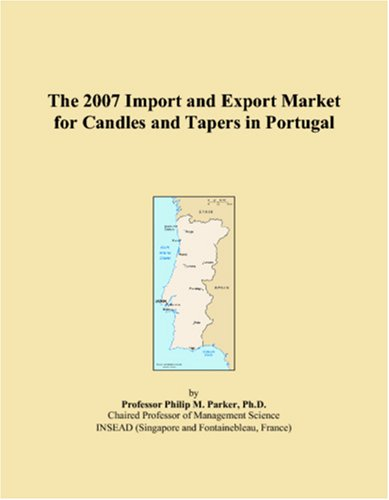 9780546338935: The 2007 Import and Export Market for Candles and Tapers in Portugal