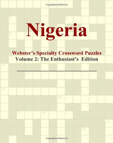9780546429282: Nigeria - Webster's Specialty Crossword Puzzles, Volume 2: The Enthusiast's Edition
