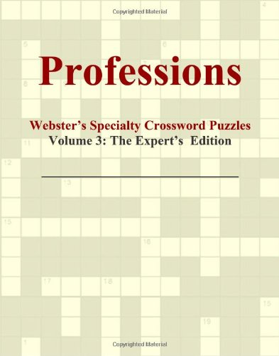 9780546430592: Professions - Webster's Specialty Crossword Puzzles, Volume 3: The Expert's Edition