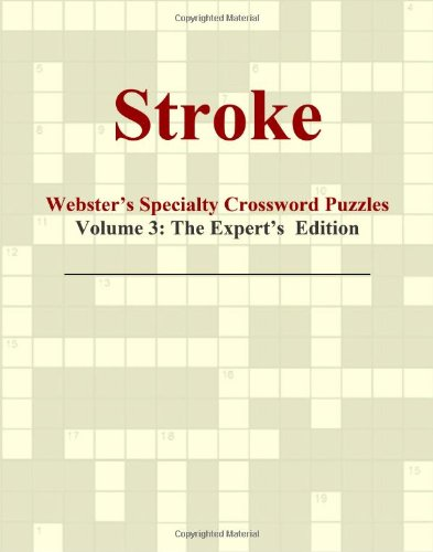 9780546432602: Stroke - Webster's Specialty Crossword Puzzles, Volume 3: The Expert's Edition