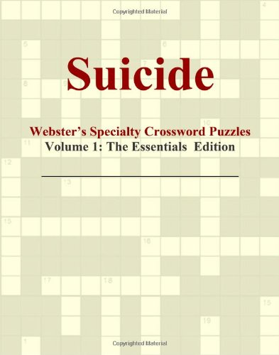 9780546432664: Suicide - Webster's Specialty Crossword Puzzles, Volume 1: The Essentials Edition