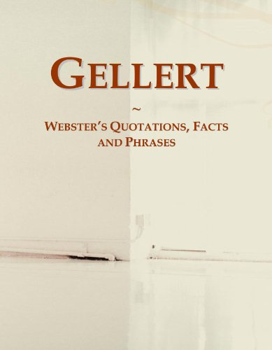 9780546560008: Gellert: Webster's Quotations, Facts and Phrases