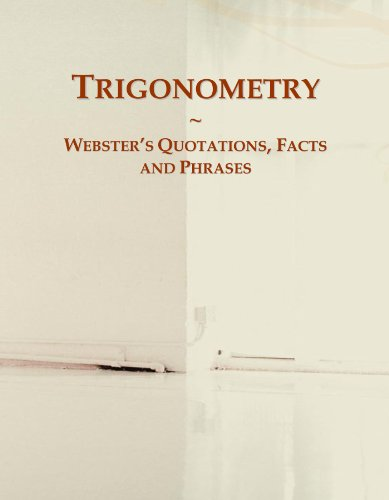 9780546560916: Trigonometry: Webster's Quotations, Facts and Phrases