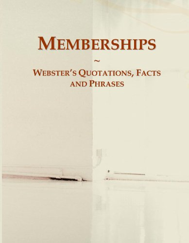 9780546563887: Memberships: Webster's Quotations, Facts and Phrases