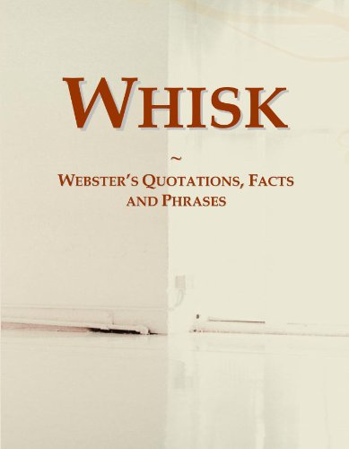 9780546564471: Whisk: Webster's Quotations, Facts and Phrases