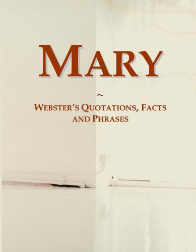 9780546581966: Mary: Webster's Quotations, Facts and Phrases