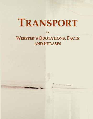 9780546585308: Transport: Webster's Quotations, Facts and Phrases