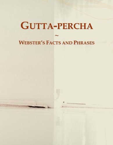 9780546586220: Gutta-percha: Webster's Facts and Phrases