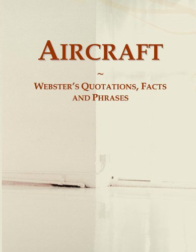 9780546589221: Aircraft: Webster's Quotations, Facts and Phrases