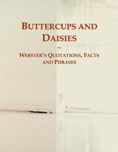 9780546597042: Buttercups and Daisies: Webster's Quotations, Facts and Phrases