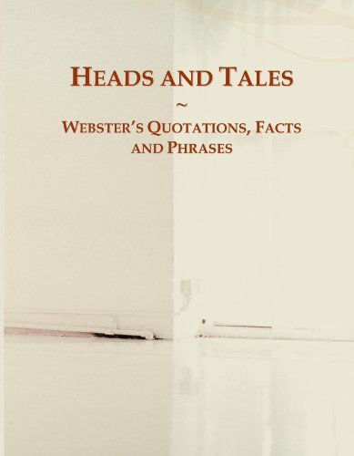9780546598117: Heads and Tales: Webster's Quotations, Facts and Phrases