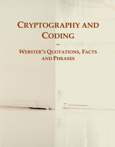9780546601183: Cryptography and Coding: Webster's Quotations, Facts and Phrases